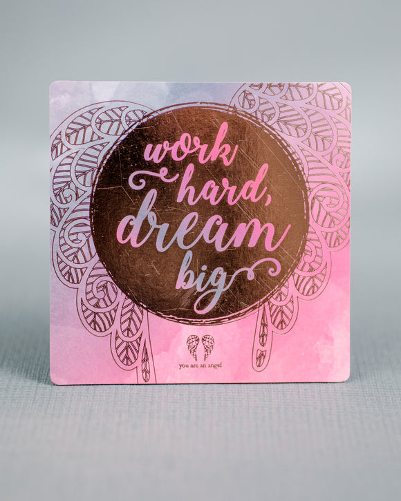 Magnet - Work hard dream big