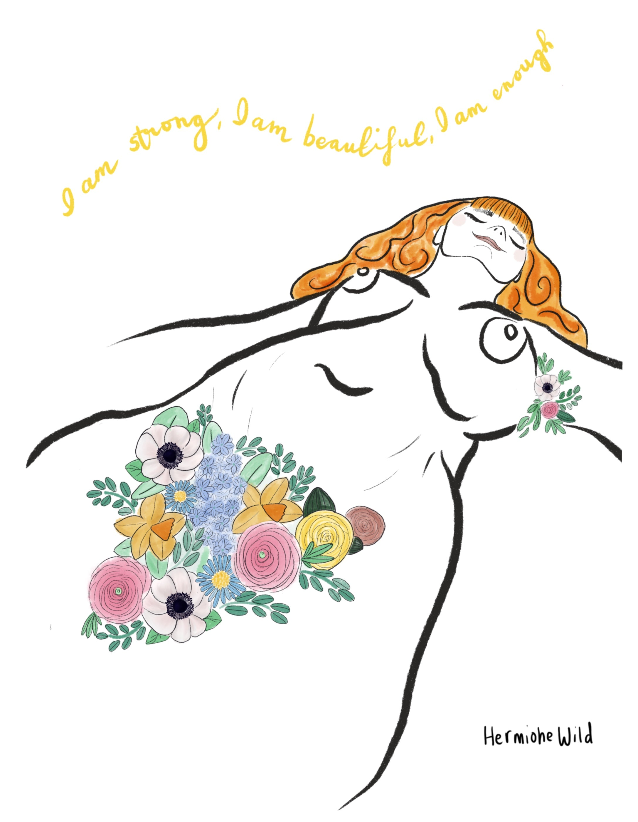 Red haired lady lying down with flowers in place of body hair. Quote reads 'I am strong, I am beautiful, I am enough'