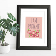 Load image into Gallery viewer, I am radiant - A4 digital art print download