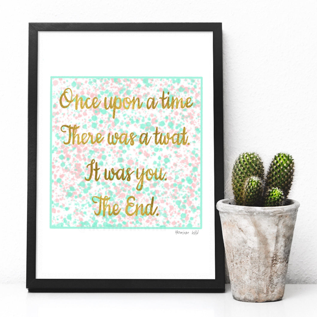 Once upon a time - quote digital art print A4