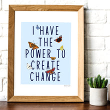 Load image into Gallery viewer, I have the power to create change, butterflies A4 digital art print