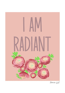 I am radiant - A4 digital art print download
