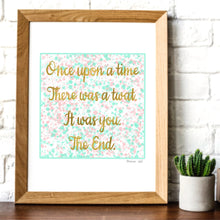 Load image into Gallery viewer, Once upon a time - quote digital art print A4
