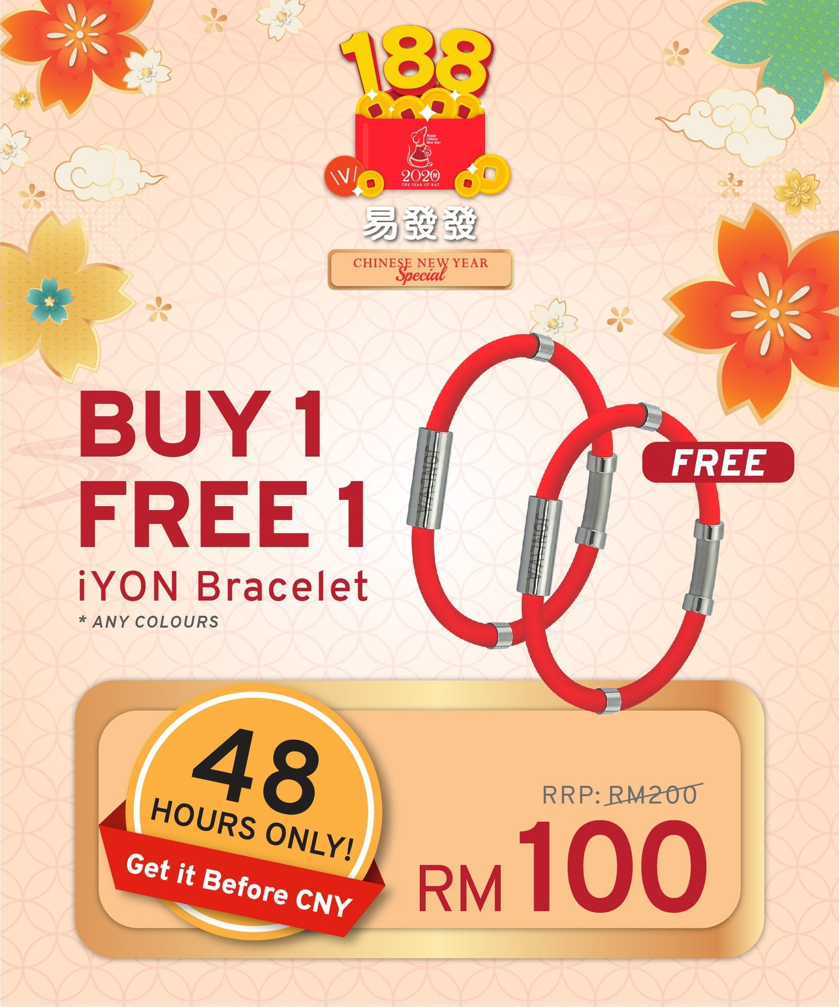 48 HOURS ONLY, BUY 1 FREE 1 iYON Bracelet - Get it Before CNY