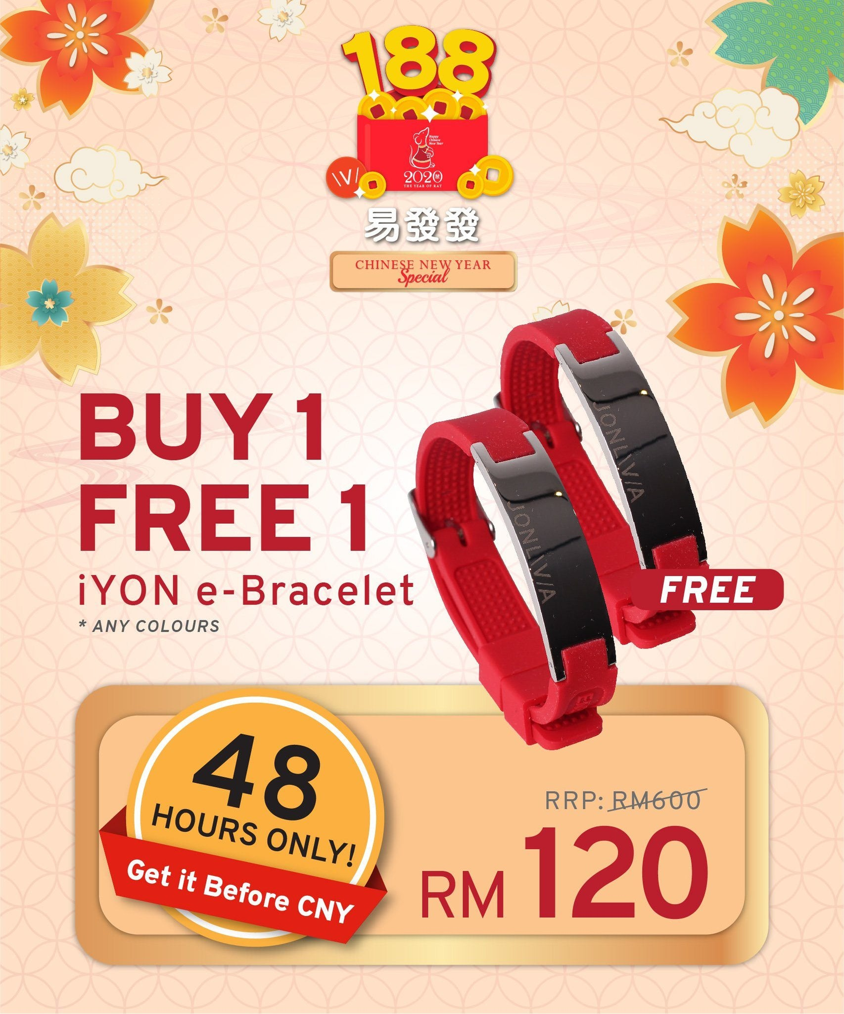 48 HOURS ONLY, BUY 1 FREE 1 iYON E-Bracelet - Get it Before CNY