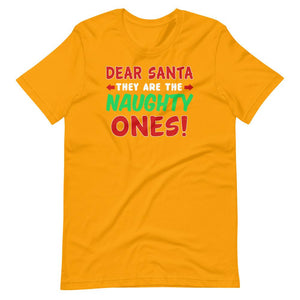Dear Santa, They are the Naughty Ones Funny Christmas T Shirt