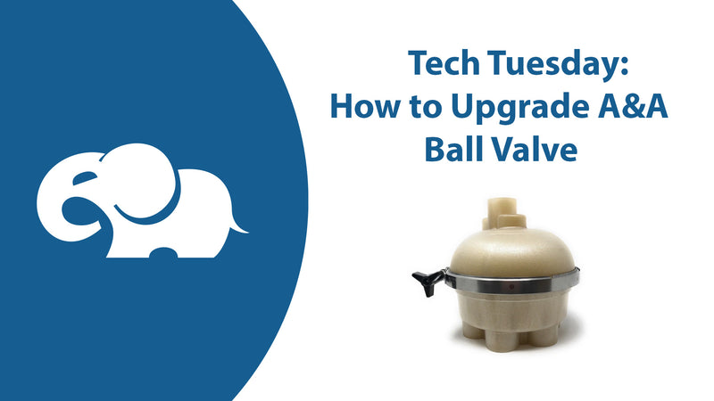 Tech Tuesday: How to Upgrade A&A Ball Valve to a T-Valve with #540234