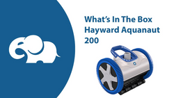 What's In The Box: Hayward Aquanaut 200