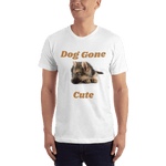 Dog Gone Cute T-Shirt