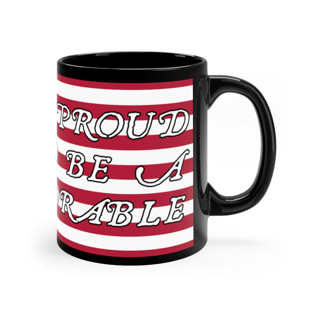 Proud To Be A Deplorable - Mug 11oz