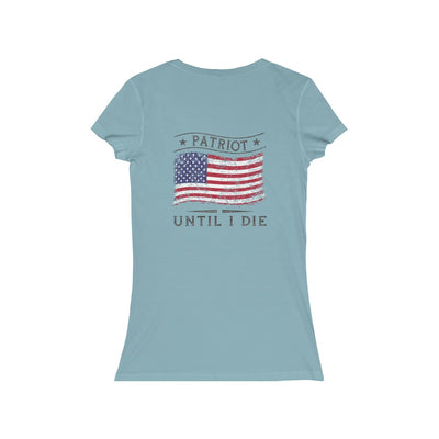 Women's Short Sleeve V-Neck Tee - Patriot Until I Die