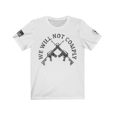 Men's T-Shirt - We Will Not Comply