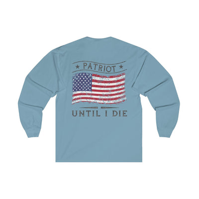 Women's Long Sleeve T-Shirt - Patriot Until I Die