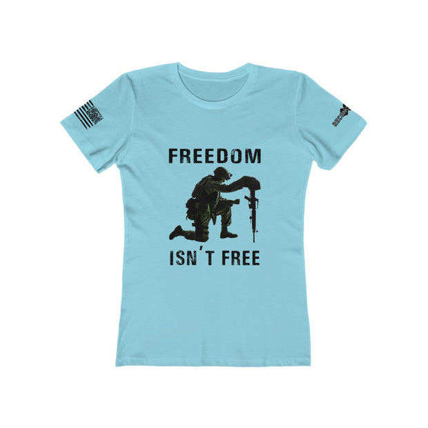 Women's Boyfriend Tee - Freedom Isn't Free
