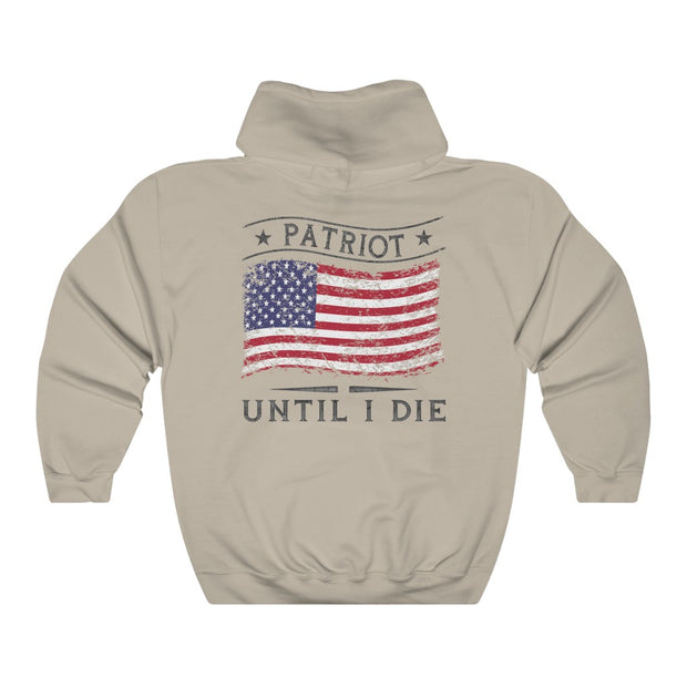 Men's Hoodie - Patriot Until I Die