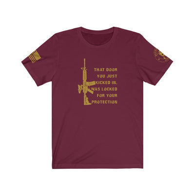 Men's & Women's T-Shirt - That Door You Kicked In