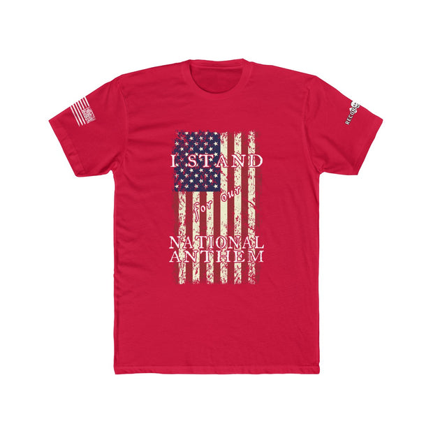 Men's T-Shirt - I Stand for Our National Anthem