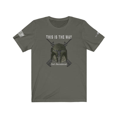 Men's & Women's T-Shirt - This Is The Way 2nd Amendment