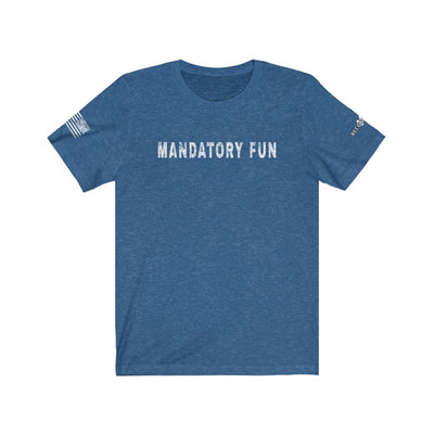 Men's & Women's T-Shirt - Mandatory Fun