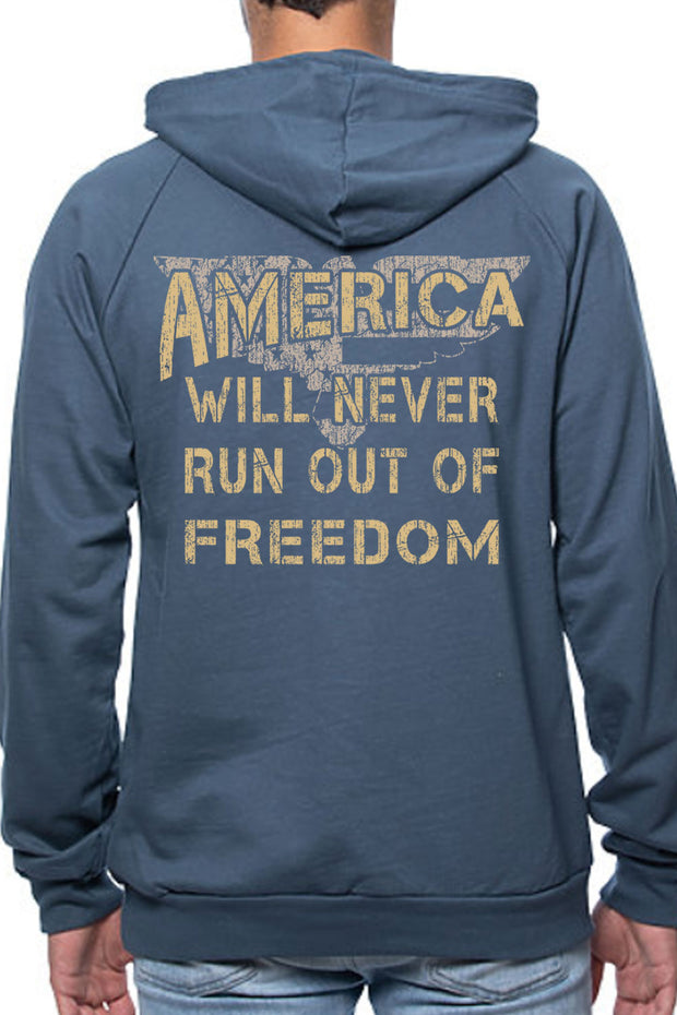 PULLOVER HOODIE - America Will Never Run Out of Freedom (Made in the USA)