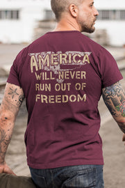Men's T-Shirt - America Will Never Run Out of Freedom (Made in the USA)