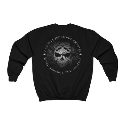 Men's Crewneck Sweatshirt - God Will Judge Our Enemies We'll Arrange The Meeting