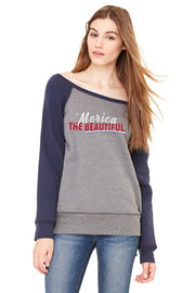 Ladies Sponge Fleece WIDE NECK Sweatshirt - 'Merica The Beautiful
