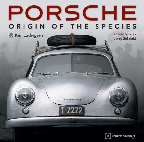 Porsche - Origin of the Species with Foreword by Jerry Seinfeld