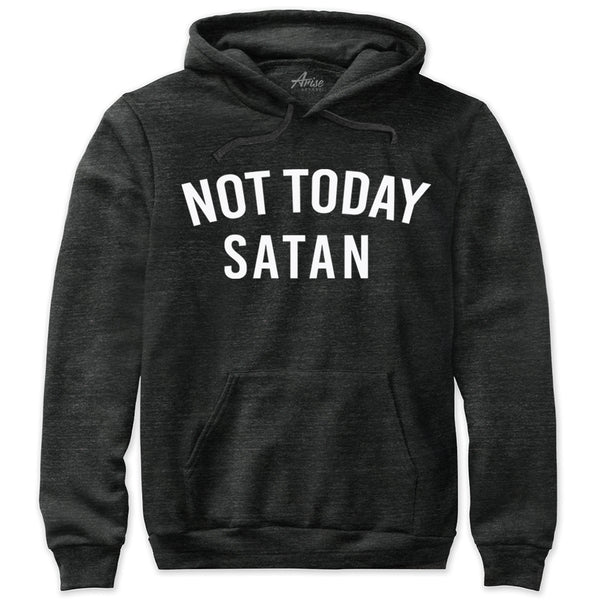 Not Today Satan Christian Hoodie Sweatshirt