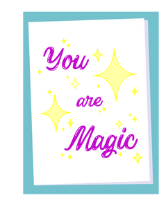You Are Magic
