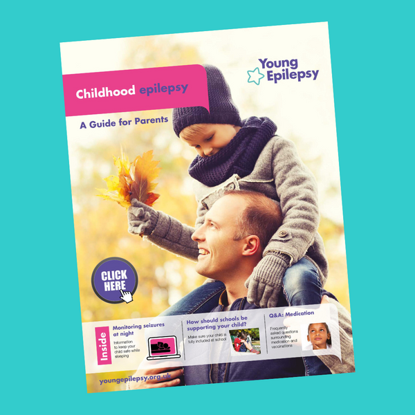 Childhood epilepsy - A Guide for Parents