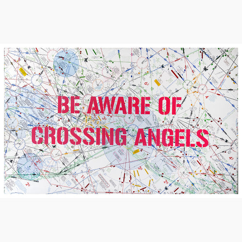 Be Aware of Crossing Angels - 58x36