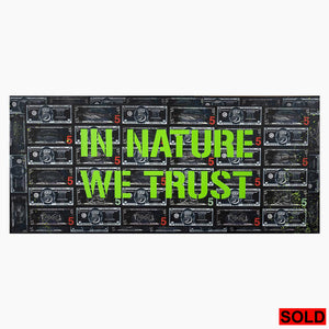 "In Nature We Trust - 54x24"" Mixed Media on Recycled Wood Door"