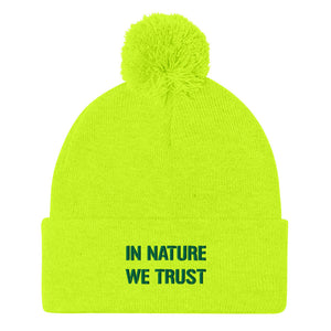 IN NATURE WE TRUST - by Acool55 - Pom-Pom Embroidered Beanie
