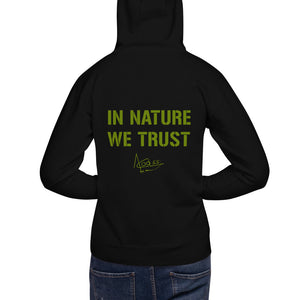 In Nature We Trust - Unisex Hoodie