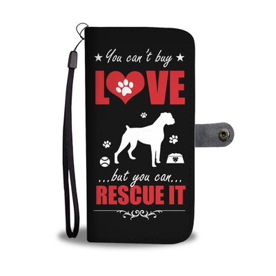 You can't buy love but you can Rescue it - Cell Phone Wallet Case