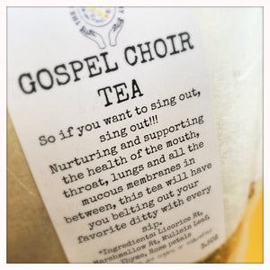 Gospel Choir Tea 3oz