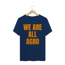 Carregar imagem no visualizador da galeria, Camiseta Estonada modelo We are all agro