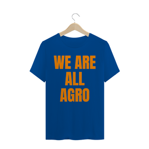 Camiseta Estonada modelo We are all agro