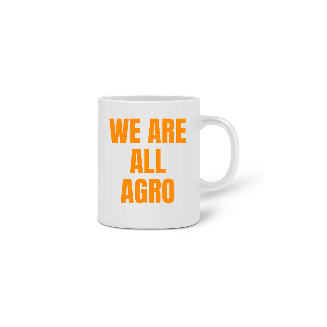 Caneca We are all agro