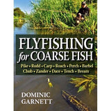 Fly Fishing for Coarse Fish by Dominic Garnett