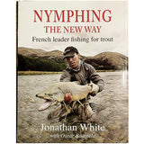 Nymphing The New Way by Jonathan White
