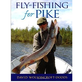 Fly Fishing for Pike, Wolsoncroft-Dodds