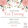 Elevated Tea Tasting with Rose Glow Tea Room & Cannabis Cooking Magazine!
