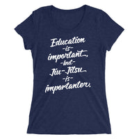Jiu-Jitsu is Importanter Ladies' short sleeve t-shirt