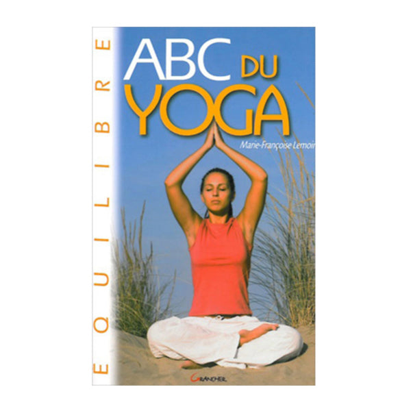 Book ABC of Yoga - a progressive initiation