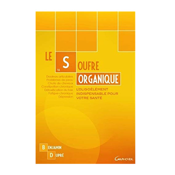 Book the Organic Sulfur by Benjamin Dupré