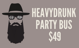 Party Bus Admission to 11.13.2019 HeavyDrunk show