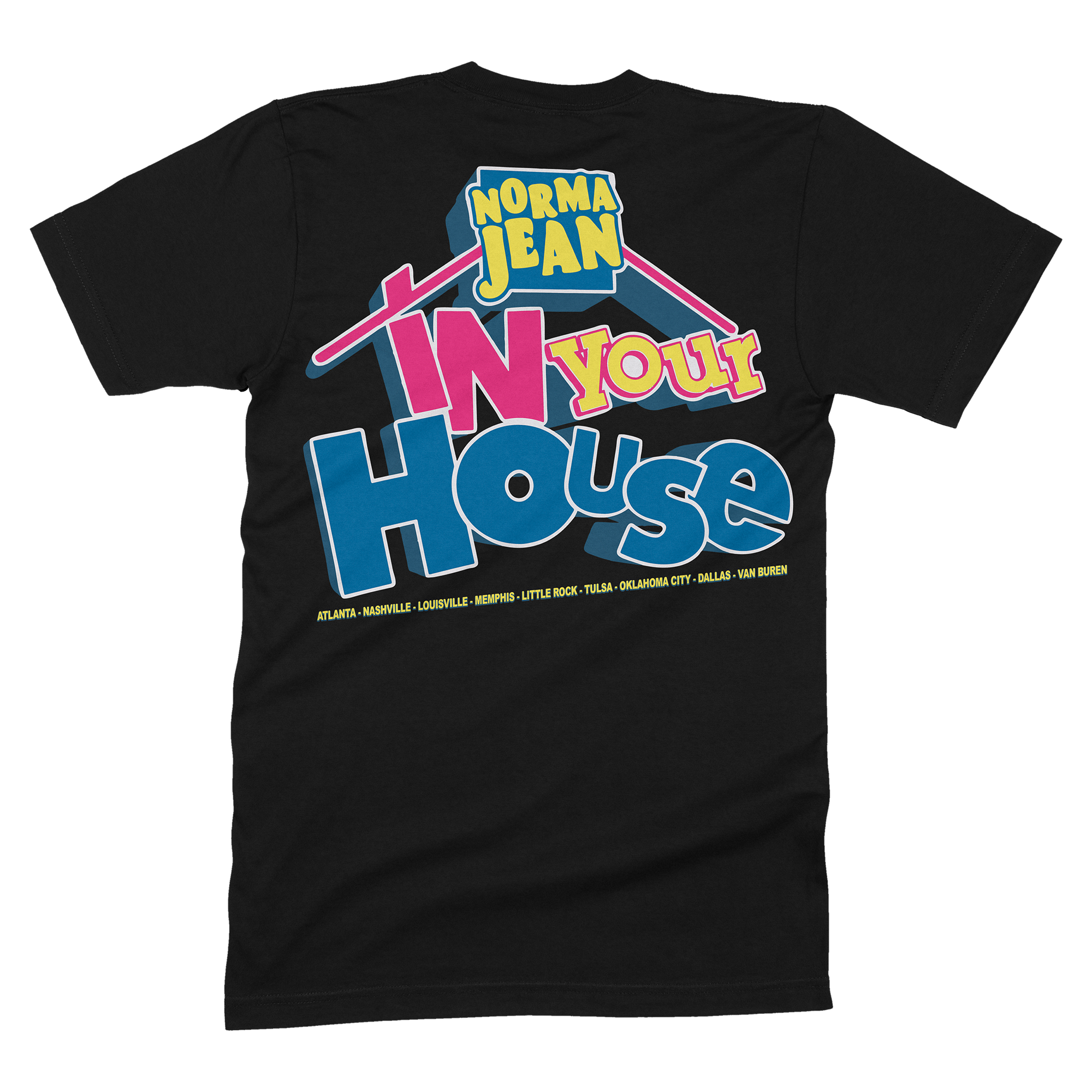 "Norma Jean - ""In Your House"" Shirt"