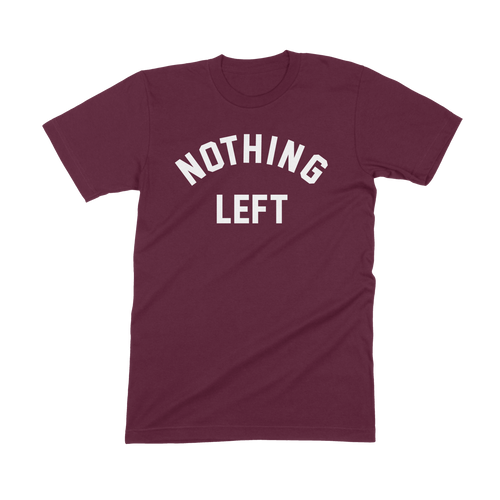 Nothing Left -